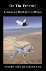 On the Frontier: Experimental Flight at NASA Drydenby: Gorn, Michael H. - Product Image