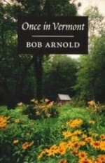 Once in Vermontby: Arnold, Bob - Product Image