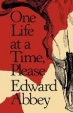 One Life at a Time, Pleaseby: Abbey, Edward - Product Image