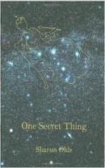 One Secret Thingby: Olds, Sharon - Product Image