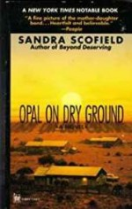 Opal on Dry Groundby: Scofield, Sandra - Product Image