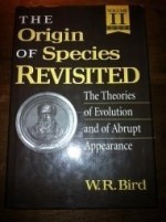 Origin of Species Revisited, Volume II, The : Philosophy of Science, Philosophy of Religion, History, Education, and Constitutional Issuesby: Bird, W. R. - Product Image
