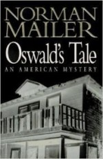 Oswald's Tale: An American Mysteryby: Mailer, Norman - Product Image