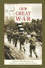 Our Great War: Memoirs of World War II from the Wake Robin Community, Shelburne, Vermontby: Ruth, Louise Ransom; Donald S. Robinson; - Product Image