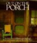 Out on the Porch: An Evocation in Words and Picturesby: Price, Reynolds - Product Image