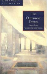 Outermost Dream, The : Literary Sketchesby: Maxwell, William - Product Image