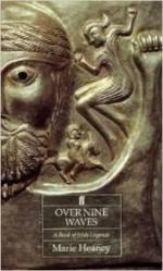 Over Nine Waves: A Book of Irish Legendsby: Heaney, Marie - Product Image