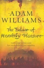 Palace of Heavenly Pleasure, The by: Williams, Adam - Product Image