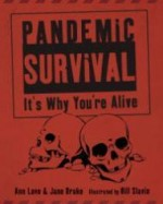 Pandemic Survival: It's Why You're Aliveby: Love, Ann - Product Image