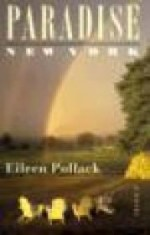Paradise, New Yorkby: Pollack, Eileen - Product Image
