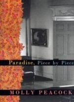 Paradise, Piece by Pieceby: Peacock, Molly - Product Image
