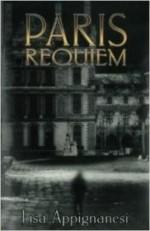 Paris Requiemby: Appignanesi, Lisa - Product Image