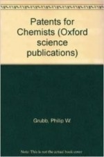 Patents for Chemists ( Oxford science publications)by: Grubb, Philip - Product Image