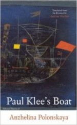 Paul Klee's Boat (In the Grip of Strange Thoughts) (Russian and English Edition)by: Polonskaya, Anzhelina - Product Image