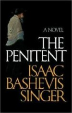 Penitent, Theby: Singer, Isaac Bashevis - Product Image