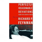 Perfectly Reasonable Deviations from the Beaten Track: The Letters of Richard P. FeynmanFeynman, Richard P. - Product Image