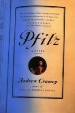 Pfitz: A Novelby: Crumey, Andrew - Product Image