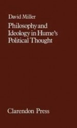 Philosophy and Ideology in Hume's Political Thoughtby: Miller, David - Product Image