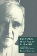 Philosophy in an Age of Pluralism: The Philosophy of Charles Taylor in Questionby: Tully, James - Product Image