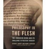 Philosophy in the Flesh: The Embodied Mind and its Challenge to Western Thoughtby: Lakoff, George & Johnson, Mark - Product Image