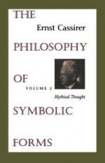 Philosophy of Symbolic Forms, The: Volume 2 - Mythical ThoughtCassirer, Ernst - Product Image