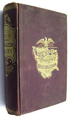Picture of the Desolated States; and the Work of Restoration 1865-1868, Aby: Trowbridge, J. T.  - Product Image