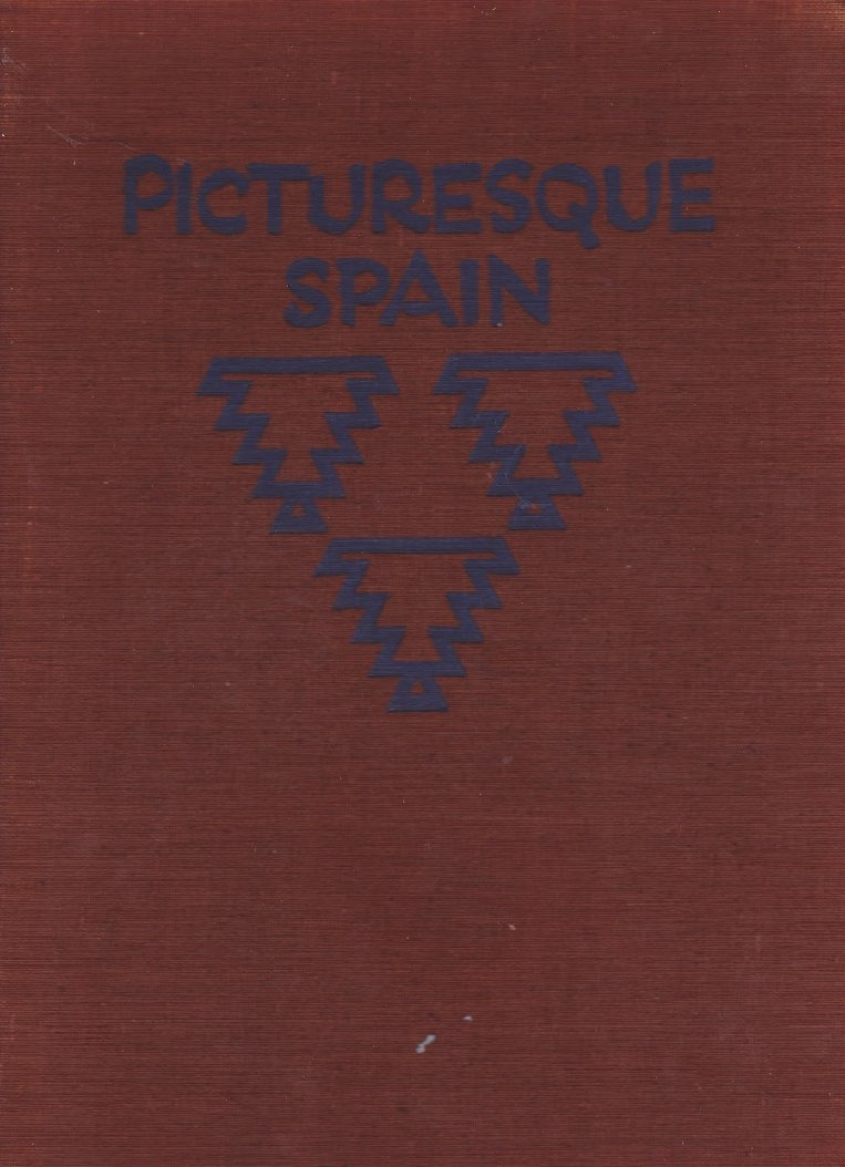 Picturesque Spain: Architecture; Landscape; The Life of the People by: Hielscher, Kurt - Product Image