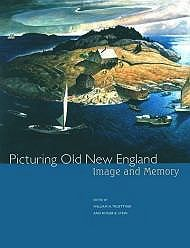 Picturing Old New England: Image and MemoryTruettner, William H./Roger B. Stein - Product Image