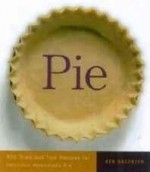 Pie : 300 tried-and-true recipes for delicious homemade pieby: Haedrich, Ken - Product Image