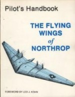 Pilot's Handbook for The Flying Wings of Northrop  Model YB49 Airplaneby: Kohn (Introduction), Leo J. - Product Image