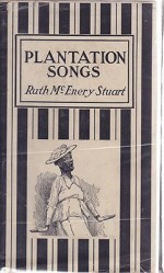 Plantation SongsStuart, Ruth McEnery, Illust. by: E. W.  Kemble - Product Image