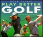 Play Better Golfby: Lewis, Beverly - Product Image