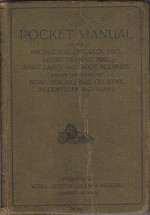 Pocket Manual on the Production of Lakes, Inks, Liquid Drawing Inks, Spirit Lakes and Boot Polishes and on the Dyeing of Soap, Sealing Wax, Gelatine, Foodstuffs and PaperFarbwerke - Product Image