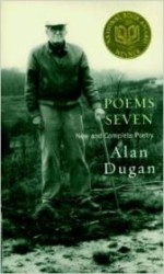 Poems Seven: New and Complete Poetryby: Dugan, Alan - Product Image