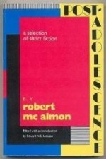 PostAdolescence: A Selection of Short Fictionby: McAlmon, Robert - Product Image