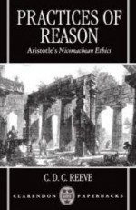 Practices of Reason: Aristotle's Nicomachean Ethicsby: Reeve, C. D. C. - Product Image