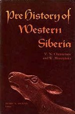 Prehistory of Western Siberia - Arctic Institute of North America Anthropology of the North: Translations from Russian Sources - Number 9by: Chernetsov, V. N./W. Mosz - Product Image