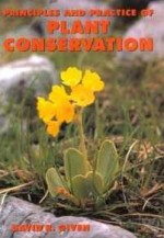 Principles and Practice of Plant ConservationGiven, David R. - Product Image