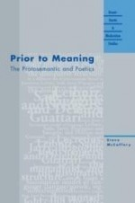 Prior to Meaning: The Protosemantic and Poetics (Avant-Garde & Modernism Studies)by: McCaffery, Steve - Product Image