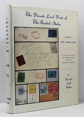 Private Local Posts of the United States, The - Volume 1 - New York StatePatton, Donald Scott - Product Image