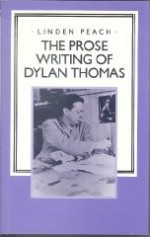 Prose Writings of Dylan Thomas, The Peach, Linden - Product Image