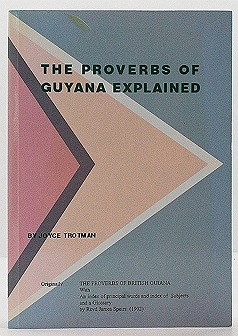 Proverbs of Guyana Explained, Theby: No Author - Product Image