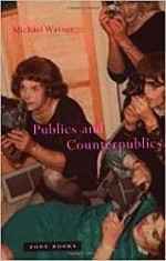 Publics and CounterpublicsWarner, Michael - Product Image