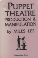 Puppet Theatre - Production & ManipulationLee, Miles - Product Image