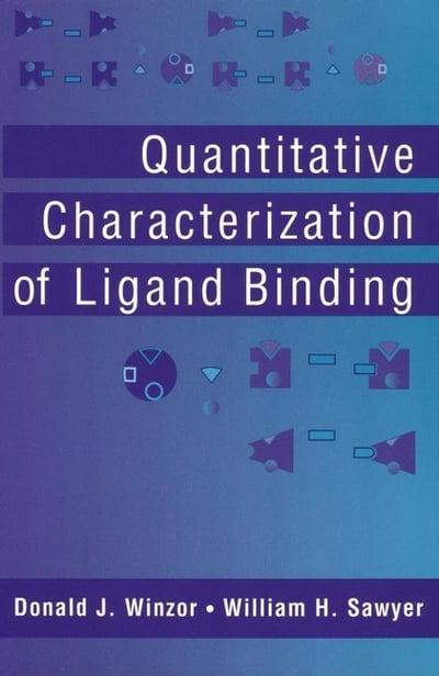 Quantitative Characterization of Ligand Bindingby: Winzor, Donald J. - Product Image