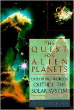 Quest for Alien Planets, The: Exploring Worlds Outside the Solar SystemHalpern, Paul - Product Image