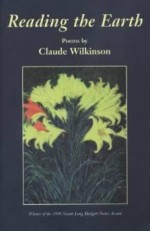 READING THE EARTH: POEMSWilkinson, Claude - Product Image