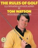 RULES OF GOLF, The Watson, Tom - Product Image