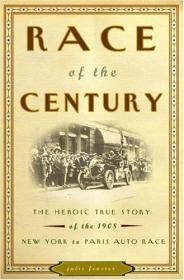 Race of the Century: The Heroic True Story of the 1908 New York to Paris Auto Raceby: Fenster, Julie M. - Product Image