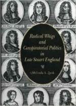 Radical Whigs and Conspiratorial Politics in Late Stuart EnglandZook, Melinda S. - Product Image
